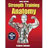 Strength Training Anatomy 3ed