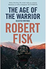 The Age of the Warrior: Selected Writings Kindle Edition