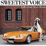 SWEETEST VOICE ~Yuko Imai Best Album~