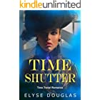 Time Shutter: A Time Travel Romance Novel