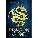 Dragon Gone (Dragon of Unison Book 2)