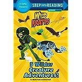 5 Wilder Creature Adventures (Wild Kratts)