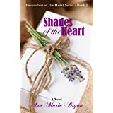 Shades of the Heart (Encounters of the Heart Book 1)