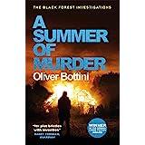 A Summer of Murder: A Black Forest Investigation II (The Black Forest Investigations Book 2)