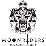 MOONRIDERS 30th Anniversary Live [Blu-ray]