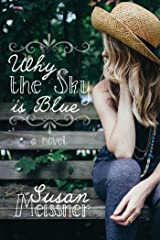 Why the Sky is Blue Kindle Edition