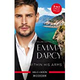 Within His Arms/Ruthlessly Bedded By The Italian Billionaire/Ruthless Billionaire, Forbidden Baby/The Billionaire's Captive B