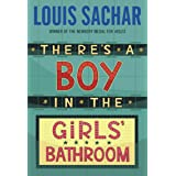 There's a Boy in the Girls' Bathroom (English Edition)