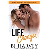 Life Changer: A Single Dad Firefighter Rom Com (Chicago First Responders Book 2)