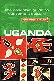 Uganda - Culture Smart!: The Essential Guide to Customs & Cu…