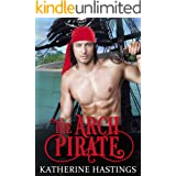 The Arch Pirate: A Pirate Adventure Romance Novel