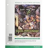 Social Psychology: Social Psychology Books a La Carte Edition