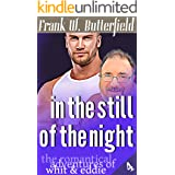 In The Still Of The Night (The Romantical Adventures of Whit & Eddie Book 4)