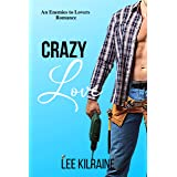 Crazy Love: A Fake Identity/Tortured Hero (The Cates Brothers Book 3)