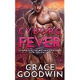 Cyborg Fever (Interstellar Brides®: The Colony Book 5)