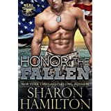 Honor The Fallen: Out of the Ashes of Grenada (SEAL Brotherhood: Legacy Book 2)