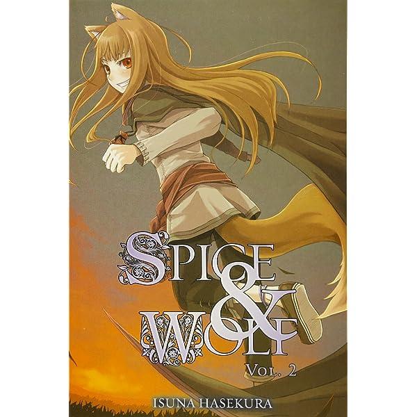 Spice And Wolf Anniversary Collectors Edition By Isuna Hasekura