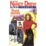 False Moves (Nancy Drew Files Book 9)