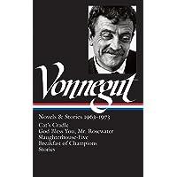 Kurt Vonnegut: Novels & Stories 1963-1973 (LOA #216): Cat's…