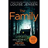 The Family: the most thrilling, suspenseful, terrifying and shocking psychological thriller of the year from the best selling