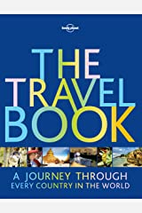 The Travel Book: A Journey Through Every Country in the World (Lonely Planet) Kindle Edition