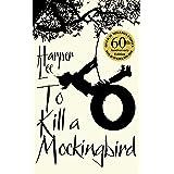 To Kill A Mockingbird: 60th Anniversary Edition