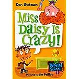 My Weird School #1: Miss Daisy Is Crazy! (My Weird School series) (English Edition)