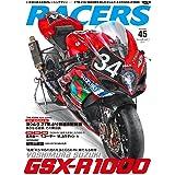 RACERS - レーサーズ - Vol.45 YOSHIMURA SUZUKI GSX-R1000 (サンエイムック)