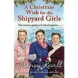 A Christmas Wish for the Shipyard Girls (The Shipyard Girls Series Book 9)