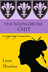 The Bolingbroke Chit: A Regency Romance (Love Takes Root Book 4) Kindle Edition