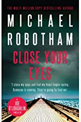 Close Your Eyes: Joe O'Loughlin Book 8 (Joseph O'Loughlin) Kindle Edition
