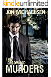 The Deadwood Murders (a Kendall Parker Mystery Book 2) (English Edition)