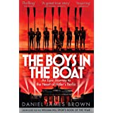 The Boys in the Boat: An Epic Journey to the Heart of Hitler's Berlin