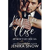 Keep Her Close (Bacelli Crime Family, 1)