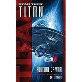 Titan: Fortune of War (Star Trek: Titan Book 10)