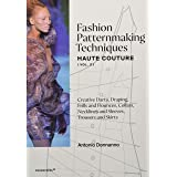 Fashion Patternmaking Techniques: Haute Couture (Vol. 2): Creative Darts, Draping, Frills and Flounces, Collars, Necklines an