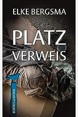 Platzverweis - Ostfrieslandkrimi (Büttner und Hasenkrug ermitteln 27) (German Edition) Kindle Edition