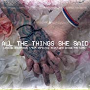 All the Things She Said (Feat. Chase the Comet) [Explicit]