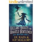 Gallant Ghosts and Ghastly Gentlemen: A Paranormal Mystery Novel (Lucy Westenra Book 2)