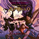 Trials of Apollo, Book Four: The Tyrant's Tomb: 4