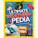 Ultimate Weatherpedia: The Most Complete Weather Reference Ever