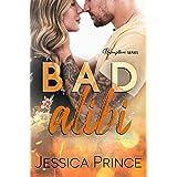 Bad Alibi: A Small-Town Romance (Redemption Book 1)