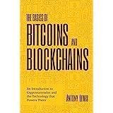 The Basics of Bitcoins and Blockchain