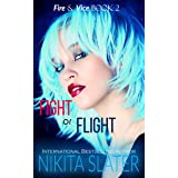 Fight or Flight (Fire & Vice Book 2)