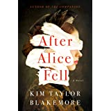 After Alice Fell: A Novel