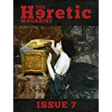 The Heretic Magazine - Issue 7