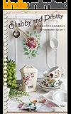 Shabby and Pretty たくさんの愛を注がれてきた古道具たちRetrospice photo Gallery…