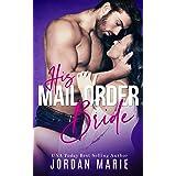 His Mail Order Bride (Alpha Men Book 1)