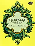 Beethoven: Symphonies Nos. 5, 6 and 7 in Full Score
