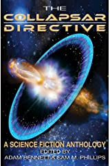 The Collapsar Directive: A Science Fiction Anthology (English Edition) Kindle版
